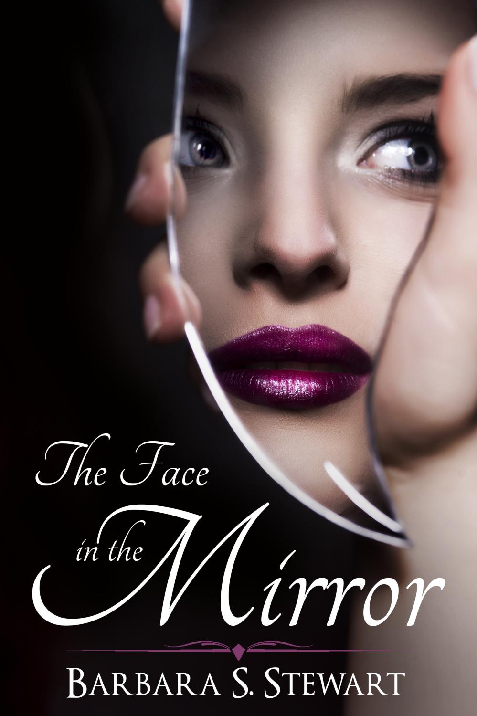 The Face in the Mirror E-Book Cover