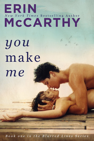 Blitz: You Make Me (Blurred Lines #1) by Erin McCarthy