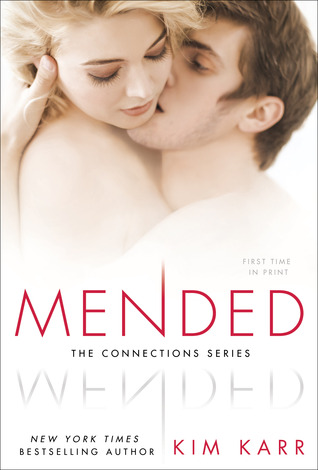 Review & Giveaway: Mended (Connections #3) by Kim Karr