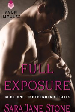Cover Reveal & Giveaway: Independence Falls (Full Exposure, #1)  by Sara Jane Stone
