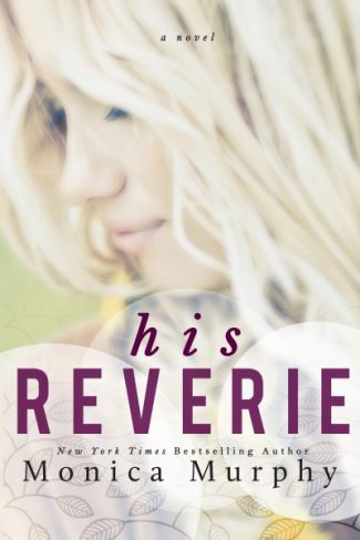Cover Reveal: His Reverie by Monica Murphy