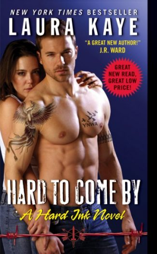Cover Reveal: Hard to Come By (Hard Ink #3) by Laura Kaye