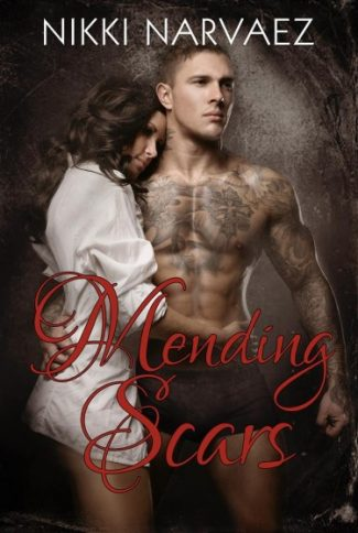 Cover Reveal & Giveaway: Mending Scars (The Scars of Us #2) by Nikki Narvaez