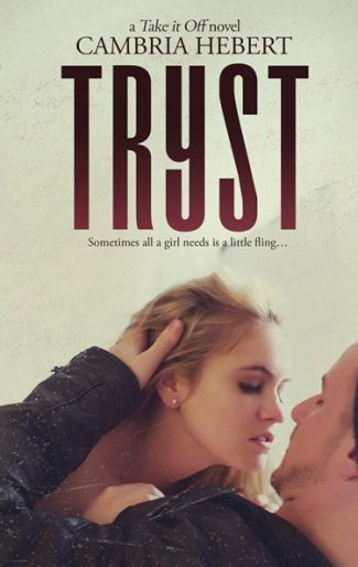 Promo & Giveaway: Tryst (Take It Off #8) by Cambria Hebert