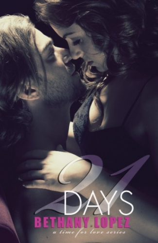 Cover Reveal: 21 Days (Time for Love #2) by Bethany Lopez