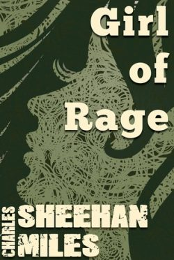 Review & Giveaway: Girl of Rage (Rachel's Peril #2) by Charles Sheehan-Miles