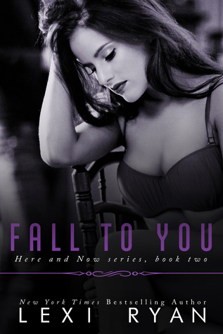 Release Day Blast & Giveaway: Fall to You (Here and Now #2) by Lexi Ryan