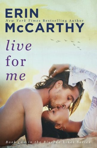 Cover Reveal: Live for Me (Blurred Lines #2)