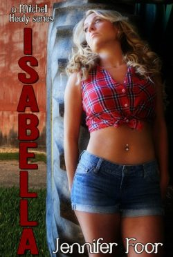 Cover Reveal: Isabella (The Mitchell/Healy Series #2) by Jennifer Foor