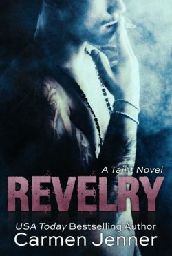 Cover Reveal & Giveaway: Revelry (Taint #1) by Carmen Jenner