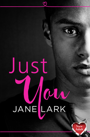 Promo & Giveaway: Just You (Starting Out #2) by Jane Lark