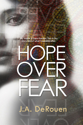 Release Day Blitz & Giveaway: Hope Over Fear (The Over Series, #1) by J.A. Derouen