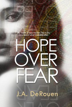 Promo & Giveaway: Hope Over Fear (Over #1) by J.A. Derouen