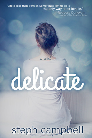 Promo & Giveaway: Delicate by Steph Campbell