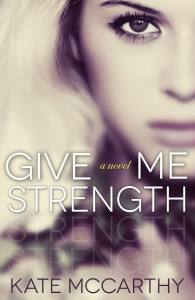 Give Me Strength Cover