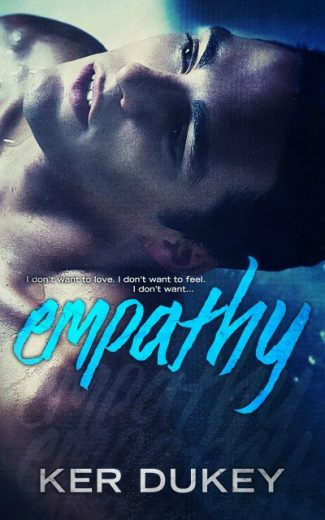 Release Day Blitz: Empathy by Ker Dukey