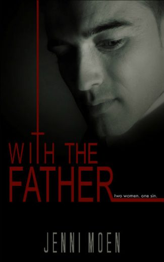 Cover Reveal: With the Father by Jenni Moen
