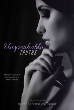 Cover Reveal & Giveaway: Unspeakable Truths by Alice Montalvo-Tribue