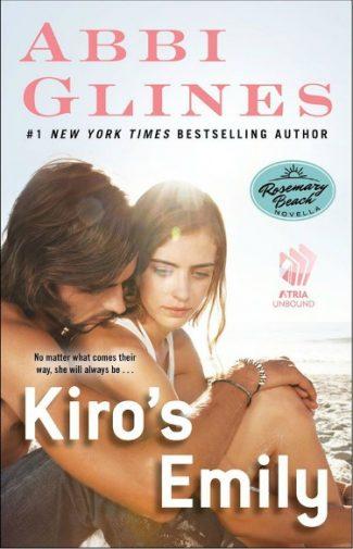 Surprise Announcement: Kiro's Emily (Rosemary Beach #10.5) by Abbi Glines