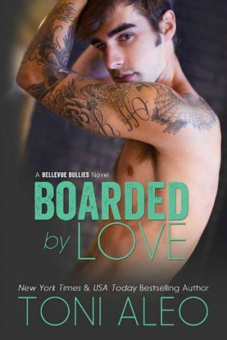 Release Day Blast: Boarded by Love (Bellevue Bullies #1) by Toni Aleo