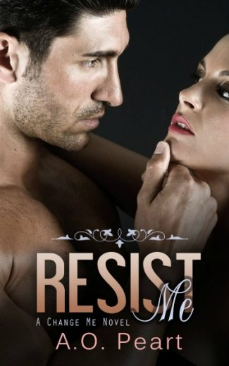 Promo & Giveaway: Resist Me (Change Me #1) by A.O. Peart