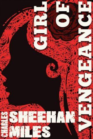 Release Blast: Girl of Vengeance (Rachel's Peril #3) by Charles Sheehan-Miles