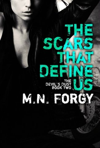 Release Day Blitz & Giveaway: The Scars That Define Us (The Devil's Dust #2) by M.N. Forgy