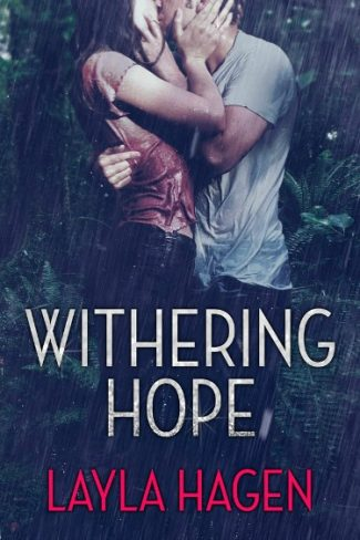 Cover Reveal & Giveaway: Withering Hope by Layla Hagen