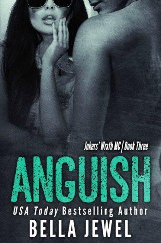 Release Day Blitz: Anguish (Jokers' Wrath MC #3) by Bella Jewel