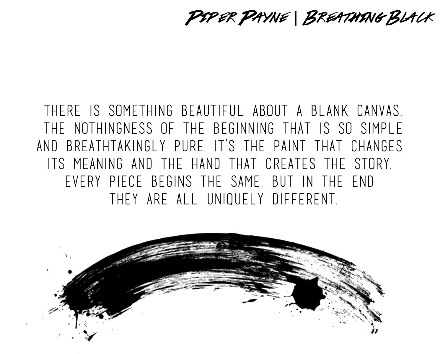 Breathing Black Quote Paint