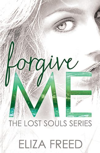 Promo & Giveaway: Forgive Me (Lost Souls #1) by Eliza Freed