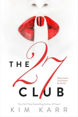 Cover Reveal: The 27 Club by Kim Karr