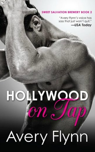 Release Day Launch & Giveaway: Hollywood on Tap (Sweet Salvation Brewery #2) by Avery Flynn