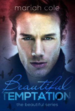 Cover Reveal: Beautiful Temptation (Beautiful #2) by Mariah Cole