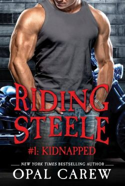Release Day Blitz & Giveaway: Riding Steele: Kidnapped (Riding Steele, #1) by Opal Carew
