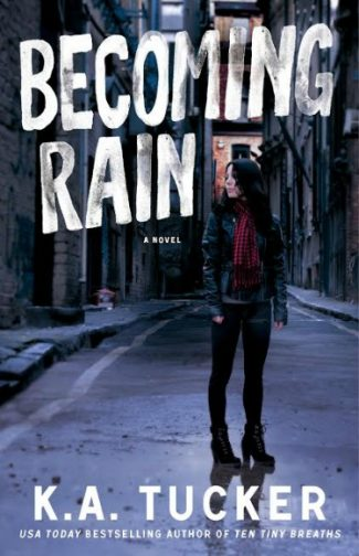 Cover Reveal: Becoming Rain (Burying Water #2) by K.A. Tucker
