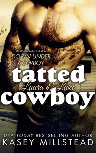 Release Day Blitz & Giveaway: Tatted Cowboy (Down Under Cowboys #4) by Kasey Millstead