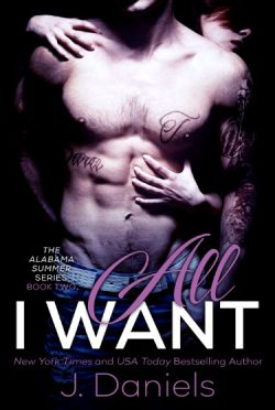 Release Day Blitz & Giveaway: All I Want (Alabama Summer #2) by J. Daniels