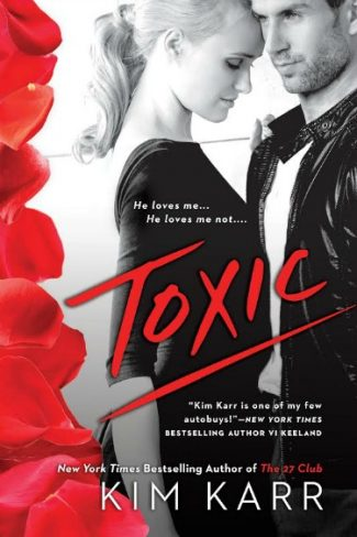 Cover Reveal: Toxic by Kim Karr