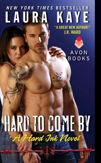 Release Day Launch & Giveaway: Hard to Come By (Hard Ink #3) by Laura Kaye