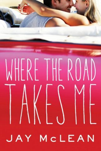 Cover Reveal: Where the Road Takes Me by Jay McLean