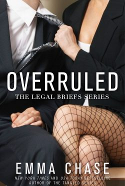 Cover Reveal: Overruled (The Legal Briefs #1) by Emma Chase