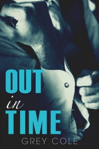 Cover Reveal & Giveaway: Out in Time by Grey Cole