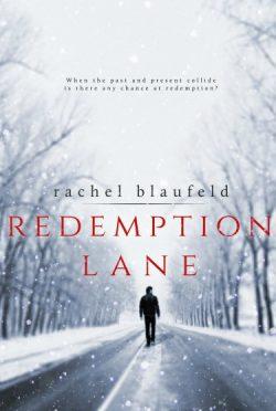 Cover Reveal: Redemption Lane (Crossroads #1) by Rachel Blaufeld