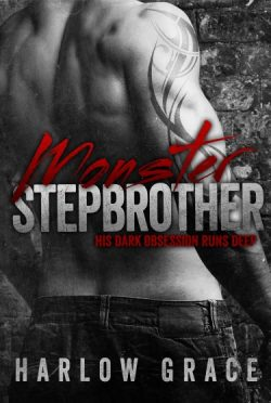 Cover Reveal & Giveaway: Monster Stepbrother by Harlow Grace