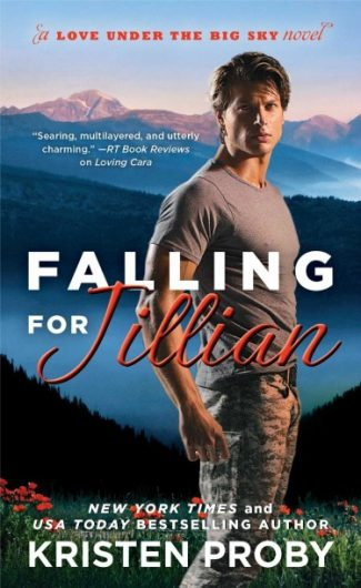 Release Day Launch & Giveaway: Falling for Jillian (Love Under the Big Sky #3) by Kristen Proby