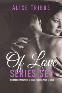 Release Day Launch & Giveaway: The Of Love Series (Of Love #1-2) by Alice Montalvo-Tribue