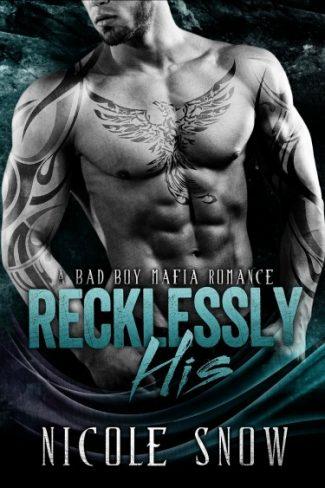 Blitz: Recklessly His (Bad Boy Mafia #1) by Nicole Snow