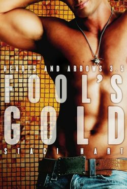 Release Day Blitz & Giveaway: Fool's Gold (Hearts and Arrows #3.5) by Staci Hart