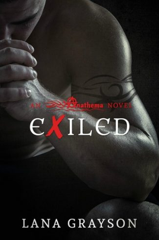 Cover Reveal: Exiled (Anathema #2) by Lana Grayson
